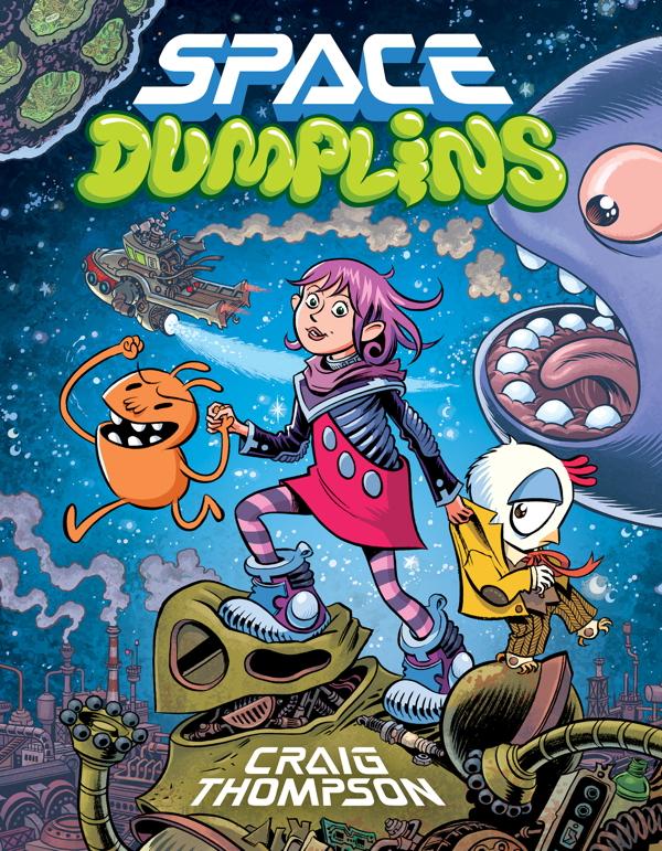 A capa de Space Dumplins, o próximo quadrinho de Craig Thompson