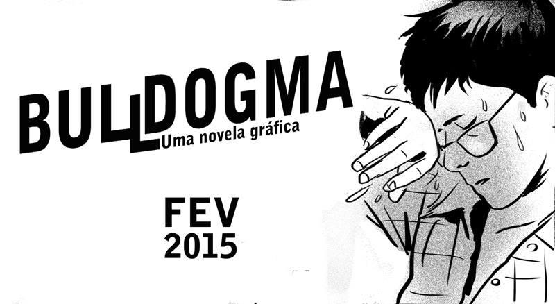 Bulldogma: a HQ de Wagner Willian será lançada em fevereiro de 2016