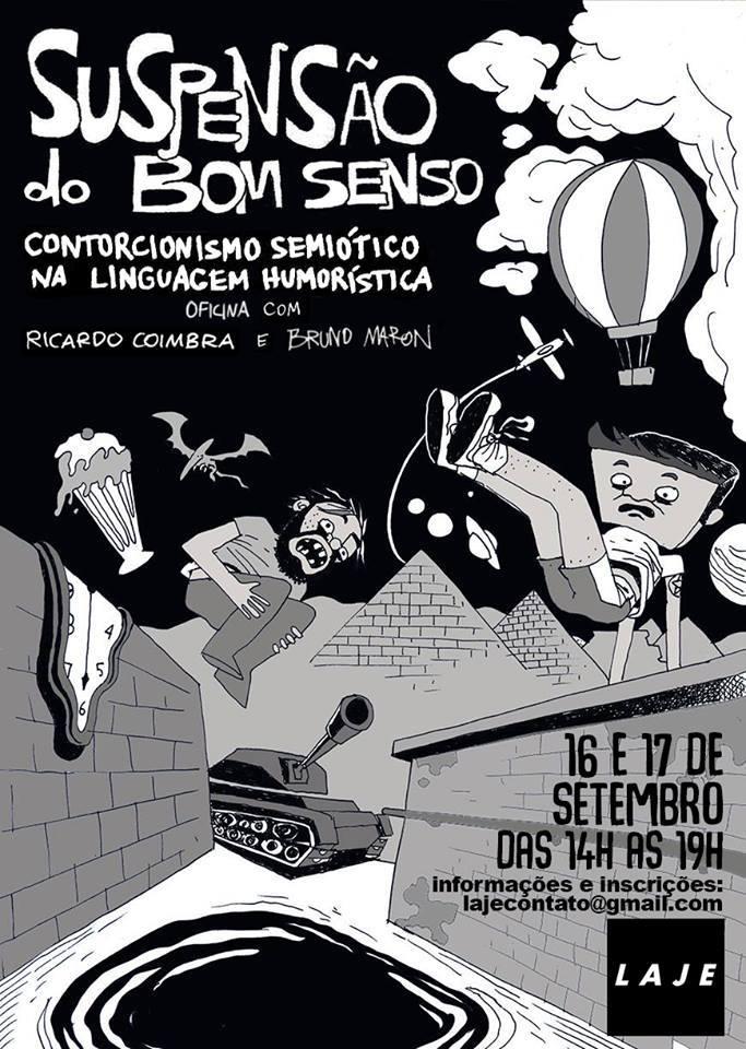 Suspensão de Bom Senso: estão abertas as inscrições para a oficina de quadrinhos de humor com Ricardo Coimbra e Bruno Maron na Laje