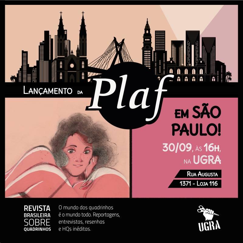 Sábado (30/9) é dia de lançamento da Plaf #1 em São Paulo