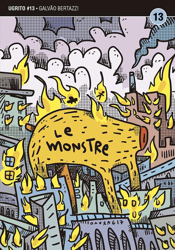 Le Monstre: a capa da HQ de Galvão Bertazzi para o 13º Ugrito