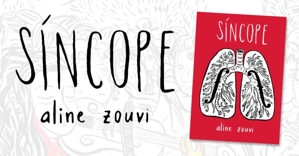 5ª (14/12) é dia de lançamento de Síncope, de Aline Zouvi, em SP